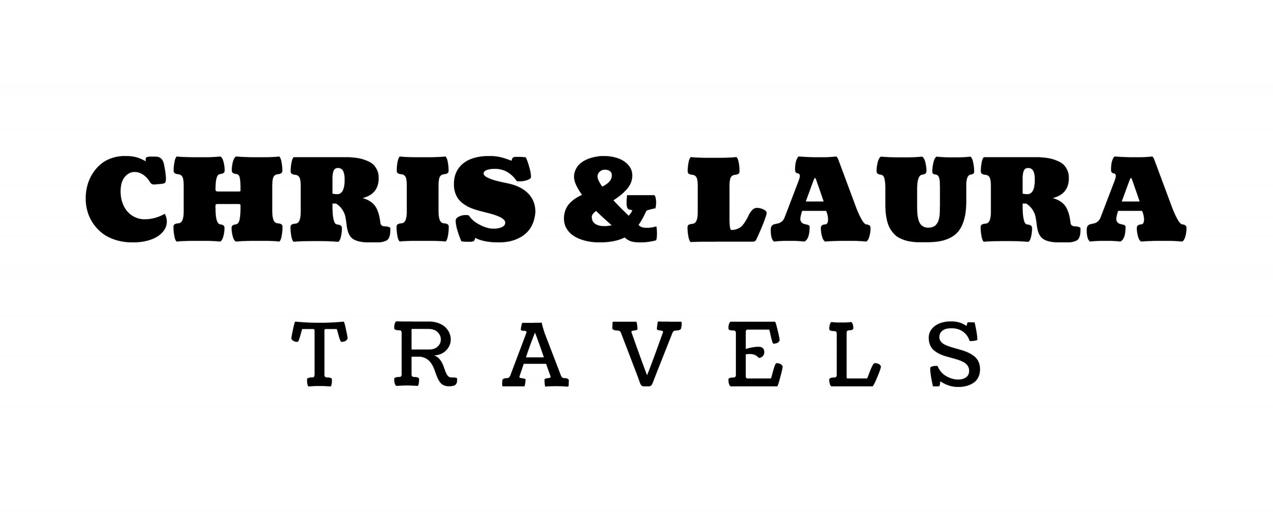 CHRIS AND LAURA TRAVELS